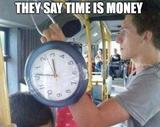Time is money memes