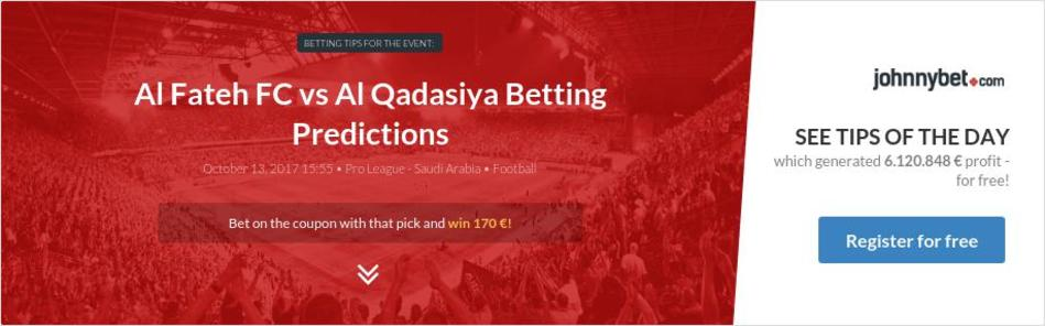 Al Fateh FC vs Al Qadasiya Betting Predictions