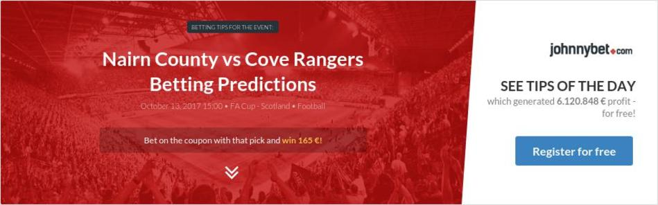Nairn County vs Cove Rangers Betting Predictions