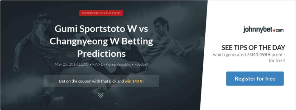Gumi Sportstoto W vs Changnyeong W Betting Predictions, Tips, Odds