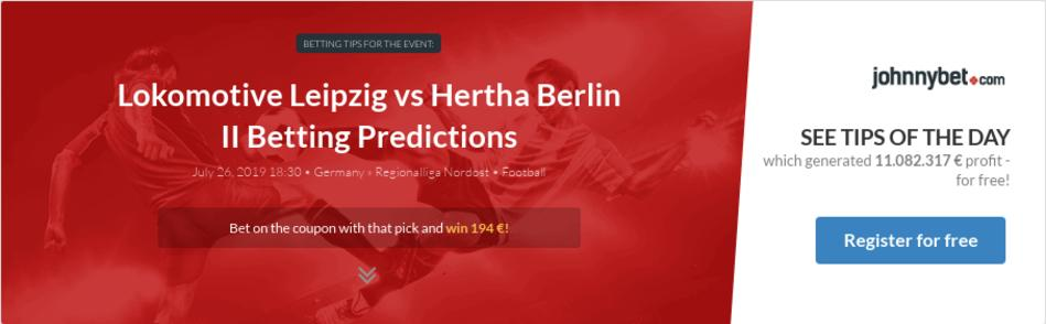 Lokomotive Leipzig vs Hertha Berlin II Betting Predictions
