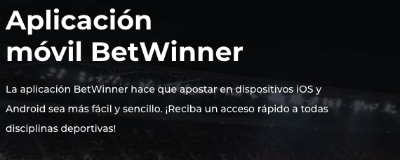 Aplicacion movil betwinner ios android